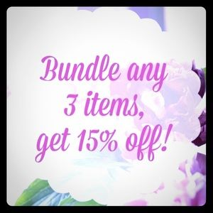 Bundle any 3 items or more and get 15% off